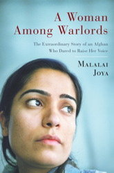 A WOMAN AMONG WARLORDS: The Extraordinary Story of an Afghan Who Dared to Raise Her Voice, published by Simon & Schuster. ISBN-13: 9781439109465